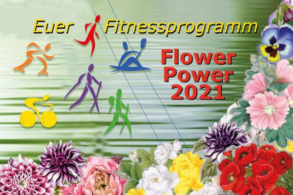 FlowerPower 2021 – Euer Fitnessprogramm für zu Hause